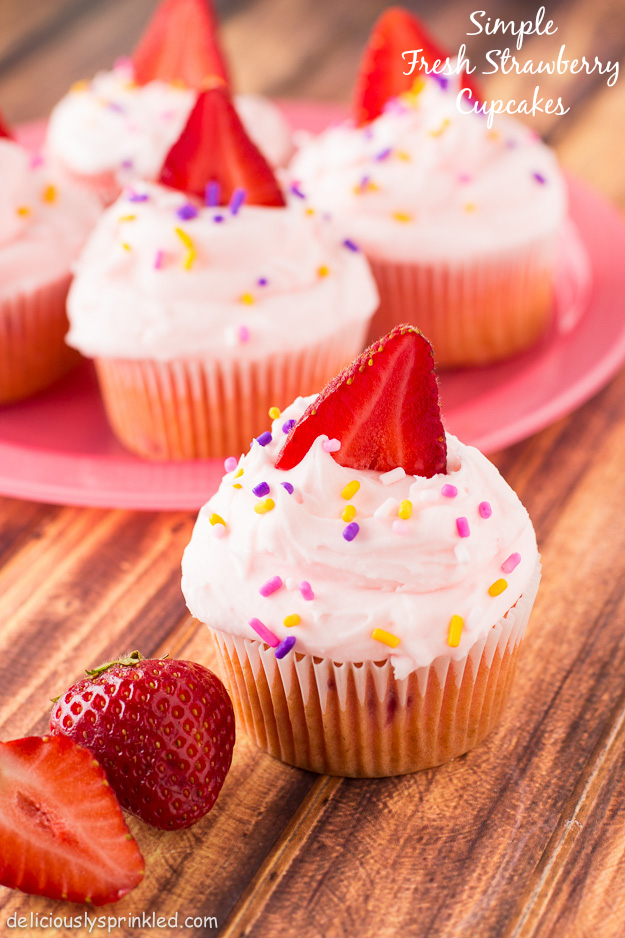 Strawberry Cupcakes-Deliciously Sprinkled