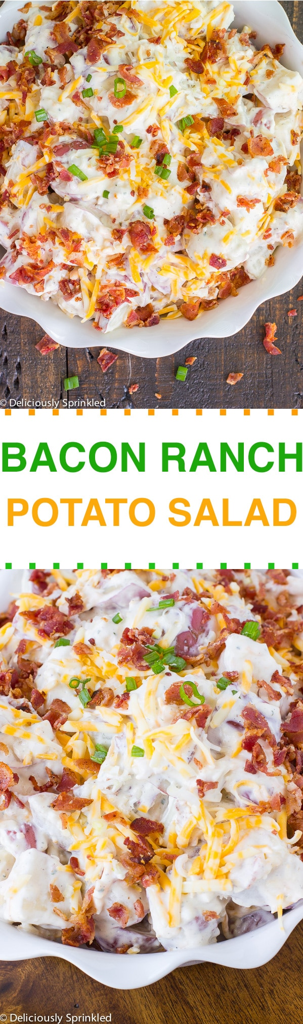 CREAMY BACON RANCH POTATO SALAD | Deliciously Sprinkled